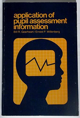 9780891080954: Application of Pupil Assessment Information