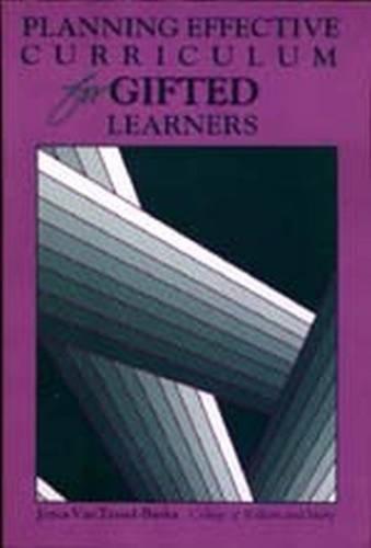 Planning Effective Curriculum for Gifted Learners: Joyce VanTassel-Baska