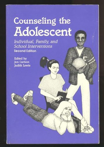 9780891082262: Counseling the Adolescent: Individual, Family, and School Interventions