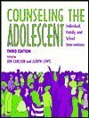 9780891082576: Counseling the Adolescent: Individual, Family, and School Interventions