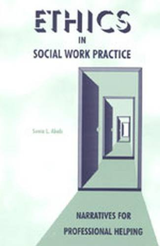 9780891082859: Ethics in Social Work Practice: Narratives for Professional Helping