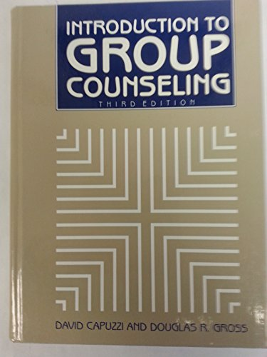 9780891082903: Introduction to Group Counseling (3rd Edition)