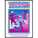 9780891082910: Counseling the Adolescent: Individual, Family and School Interventions