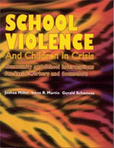 9780891082996: School Violence and Children in Crisis: Community and School Interventions for Social Workers and Counselors