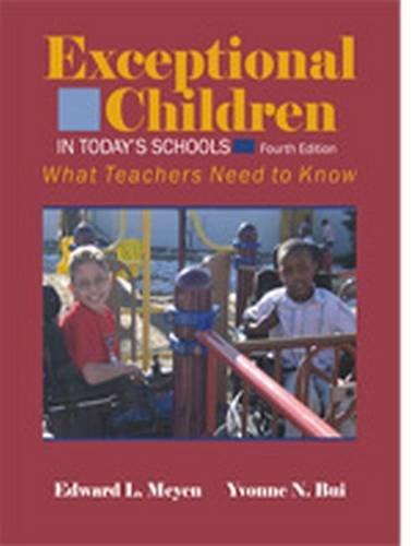 Exceptional Children in Today's Schools: What Teachers: Meyen, Edward L.;