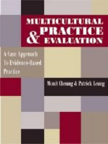 9780891083337: Multicultural Practice & Evaluation: A Case Approach to Evidence-Based Practice