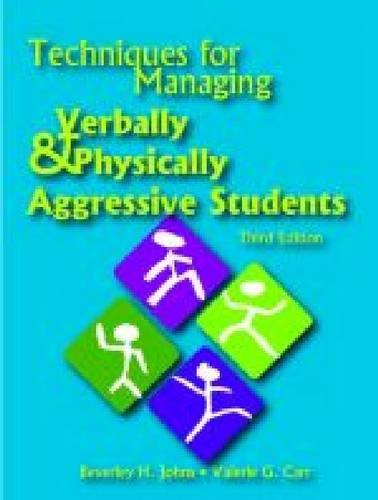 9780891083429: Techniques for Managing Verbally & Physically Aggressive Students