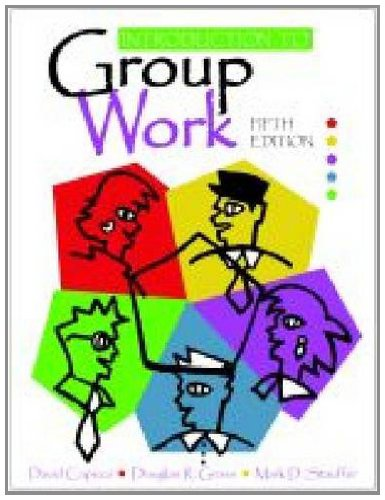 Group Work: Capuzzi, David, Gross,