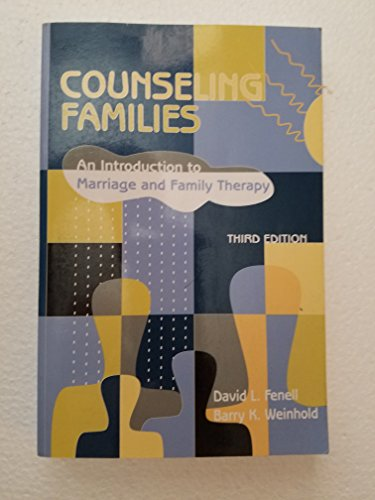 9780891083474: Counseling Families: An Introduction to Marriage and Family Therapy