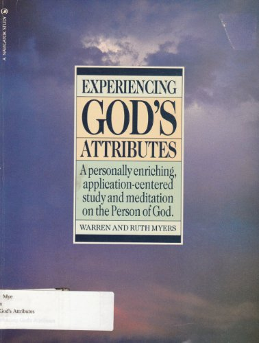 9780891090243: Experiencing God's attributes (Experiencing God series)