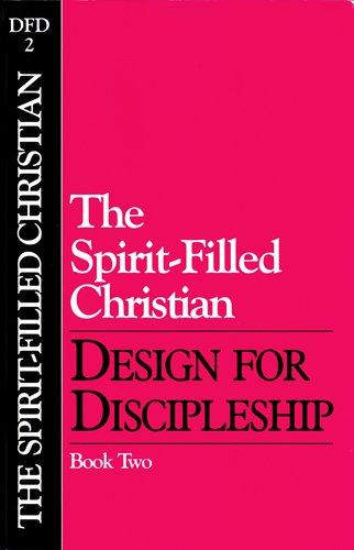 9780891090373: The Spirit-Filled Christian (Design for Discipleship)
