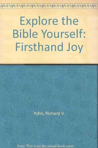 9780891090762: Explore the Bible Yourself: Firsthand Joy