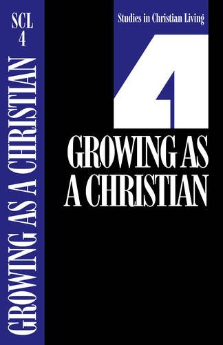 9780891090809: Growing As a Christian (Studies in Christian Living)