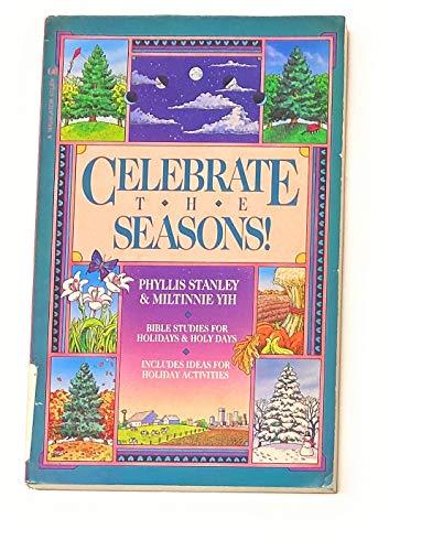 9780891091165: Celebrate the Seasons