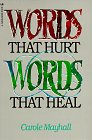 9780891091790: Words That Hurt, Words That Heal
