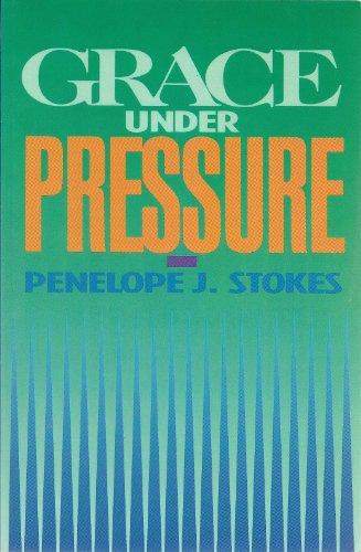 9780891092872: Grace Under Pressure