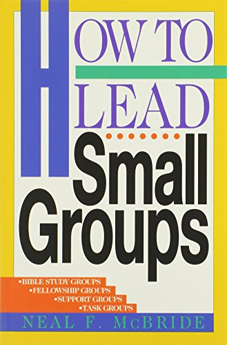 9780891093039: How to Lead Small Groups (LifeChange)