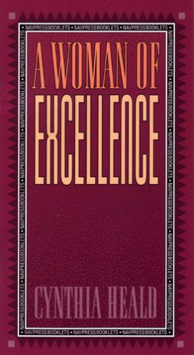 A Woman of Excellence (LifeChange) (0891093133) by Heald, Cynthia