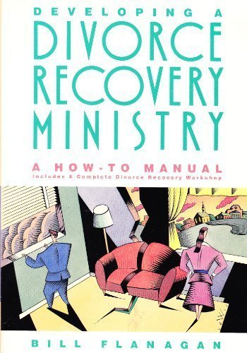 9780891093817: Developing a Divorce Recovery Ministry