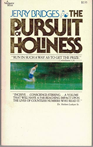 9780891094302: The Pursuit of Holiness (A Navigator Book)