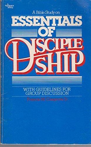 9780891094432: A Bible study on Essentials of discipleship (A Navigator study)