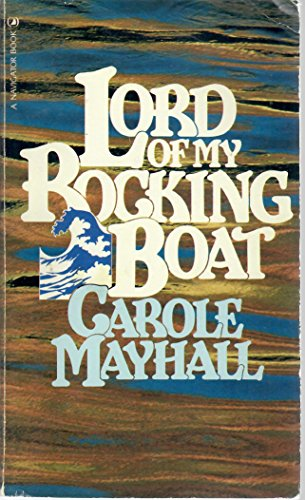 9780891094791: Lord of My Rocking Boat (A Navigator Book)