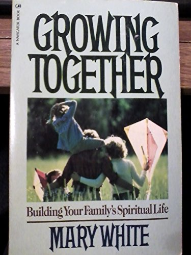 9780891094845: Growing Together: Building Your Familys Spiritual Life.