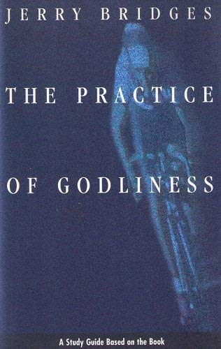 9780891094982: The Practice of Godliness (Study Guide)