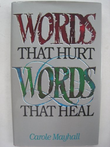 9780891095439: Words that hurt, words that heal