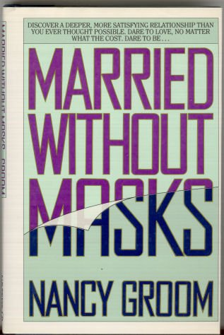 9780891095637: Married Without Masks