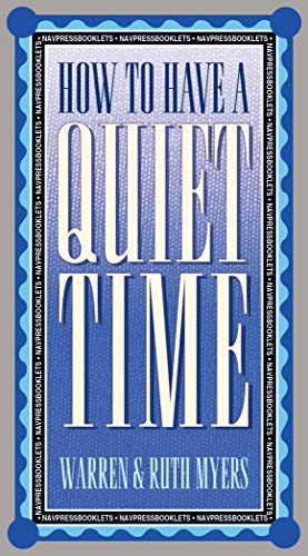 9780891095682: How to Have a Quiet Time (LifeChange)
