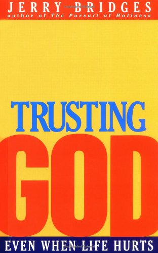 9780891096177: Trusting God: Even When Life Hurts