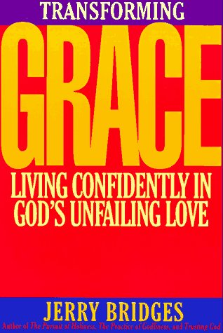 9780891096566: Transforming Grace: Living Confidently in God's Unfailing Love