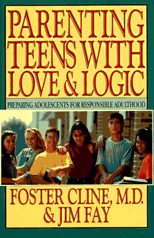 9780891096955: Parenting Teens With Love & Logic: Preparing Adolescents for Responsible Adulthood