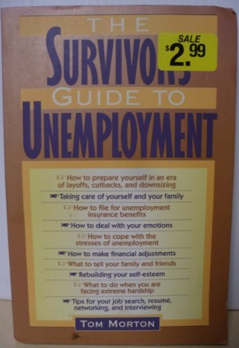 9780891097013: The Survivor's Guide to Unemployment