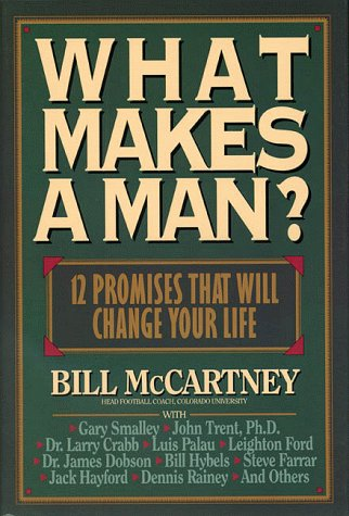 9780891097075: What Makes a Man?: Twelve Promises That Will Change Your Life!