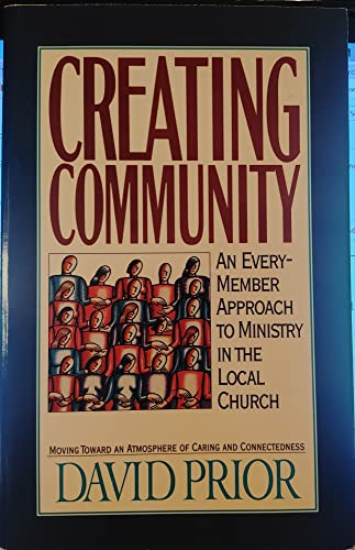 9780891097136: Creating Community an Everymember Approach to Ministry in the Local Church