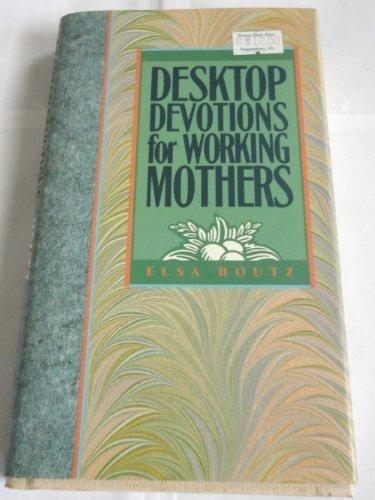 9780891097198: Desktop Devotions for Working Mothers