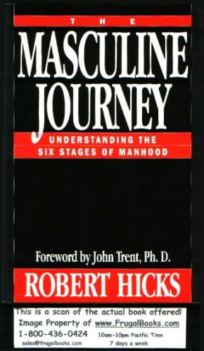 9780891097334: The Masculine Journey: Understanding the Six Stages of Manhood