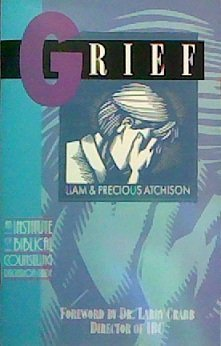 9780891097433: Grief (Institute of Biblical Counseling Discussion Guide)