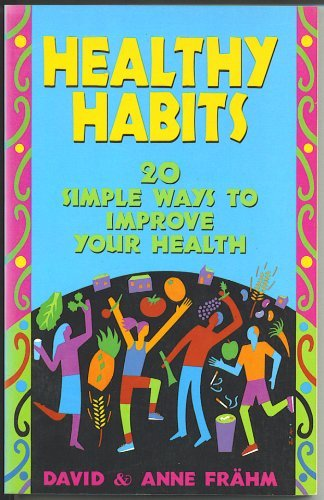 9780891097549: Healthy Habits: 20 Simple Ways to Improve Your Health