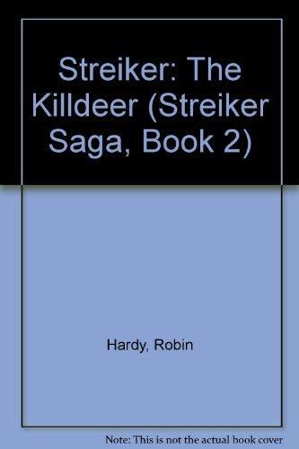 9780891097631: Streiker: The Killdeer (Streiker Saga, Book 2)
