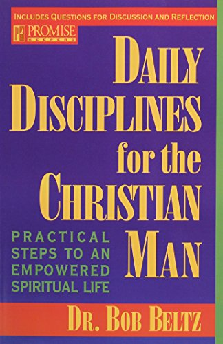 9780891097655: Daily Disciplines for the Christian Man: Practical Steps to an Empowered Spiritual Life