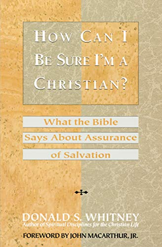 9780891097723: How Can I Be Sure I'm a Christian?: What the Bible Says About Assurance of Salvation (LifeChange)