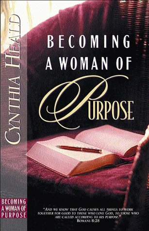 9780891097907: Becoming a Woman of Purpose: A Bible Study