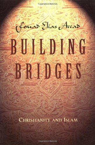 9780891097952: Building Bridges: Christianity and Islam (LifeChange)