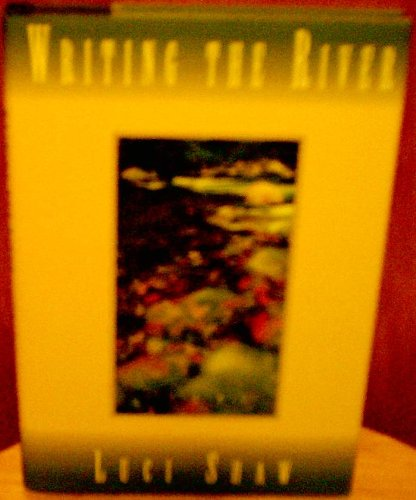 9780891098232: Writing the River: Poems