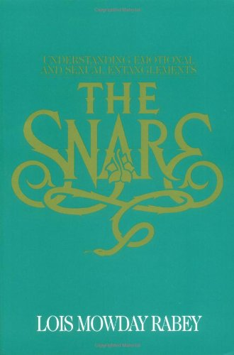 9780891098324: The Snare: Understanding Emotional and Sexual Entanglements