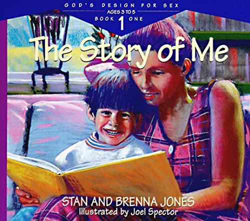 The Story of Me (God's Design for Sex) (0891098437) by Stan Jones; Stanton L. Jones; Carolyn Nystrom