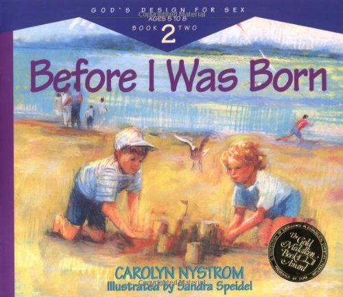 Before I Was Born: Designed for Parents: Carolyn Nystrom